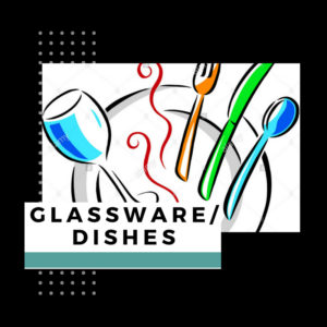 Glassware/Dishes